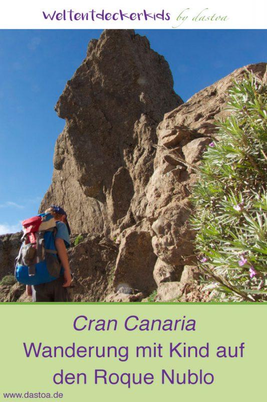 Roque Nublo Gran Canaria - Wanderung mit Kind