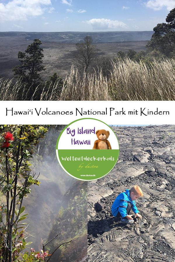 Hawai'i Volcanoes National Park mit Kindern