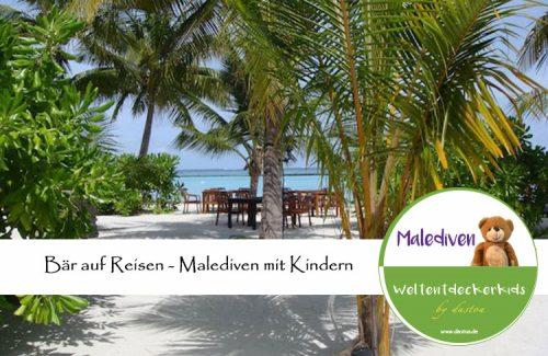 Malediven mit Kindern - Bär auf Reisen