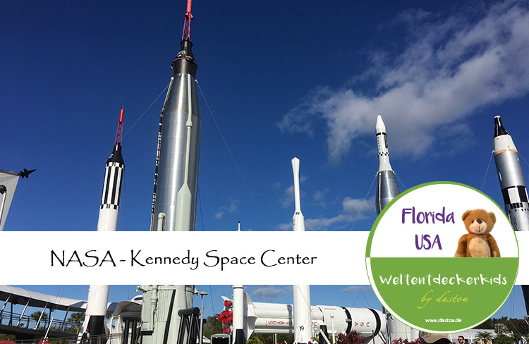 Kennedy Space Center mit Kindern (NASA Visitor Komplex)